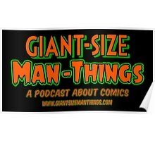 Giant-Size Man-Things: The T-shirt (Neon) Poster
