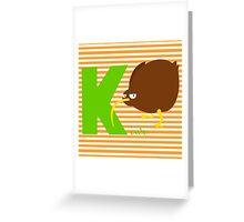 k for kiwi Greeting Card