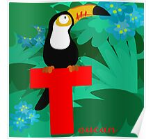 t for toucan Poster