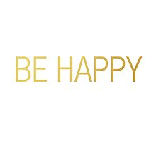 BE HAPPY by ElisaGabi