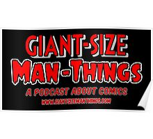 Giant-Size Man-Things: The T-shirt Poster