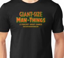 Giant-Size Man-Things: The T-shirt (Neon) Unisex T-Shirt