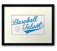 Baseball Talent Framed Print