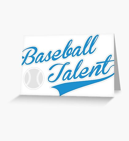 Baseball Talent Greeting Card