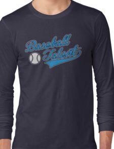 Baseball Talent Long Sleeve T-Shirt