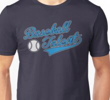 Baseball Talent Unisex T-Shirt