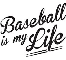Baseball is my Life Photographic Print