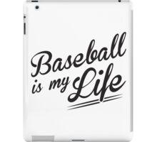 Baseball is my Life iPad Case/Skin
