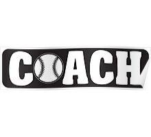 Baseball Coach Poster