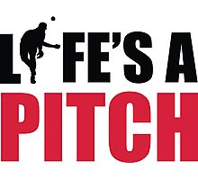 Life's a pitch Photographic Print