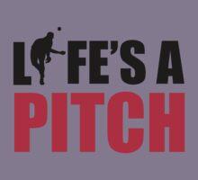 Life's a pitch Kids Tee