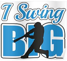 I swing big Poster