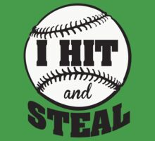 I hit and steal Kids Tee