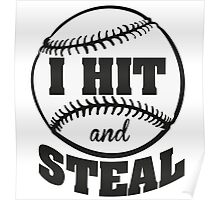 I hit and steal Poster