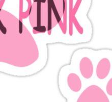 think pink Sticker
