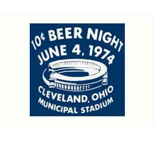 Cleveland 10 Cent Beer Night  Art Print
