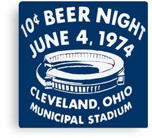 Cleveland 10 Cent Beer Night  Canvas Print