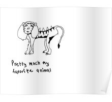 the liger, your favorite animal Poster