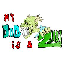 Zombie Fathers day Photographic Print