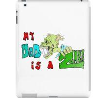 Zombie Fathers day iPad Case/Skin