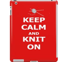 Keep calm and knit on iPad Case/Skin