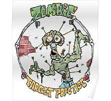 Zombie Target Practice Poster