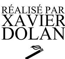 Réalisé par Xavier Dolan by darksideofanais