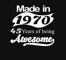 Made in 1970 45 years of being awesome T-Shirt