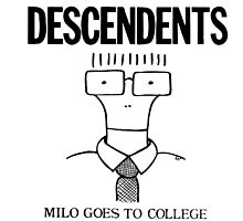Descendents Milo Goes To College by A-R-T