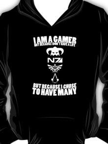 I am a gamer... T-Shirt