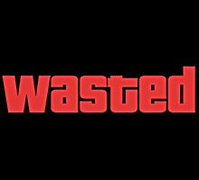 GTA WASTED  by weesestees