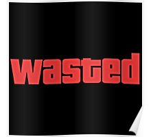 GTA WASTED  Poster