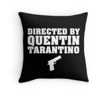 Directed by Quentin Tarantino (White)  Throw Pillow
