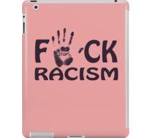 no racism iPad Case/Skin