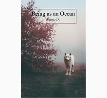 Being as an Ocean Unisex T-Shirt