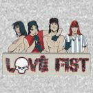 Love Fist Strikes Again! by chachipe