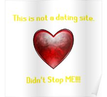 This is not a Dating Site! Poster