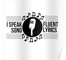 I speak fluent song lyrics Poster