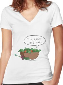 this wont end well Women's Fitted V-Neck T-Shirt