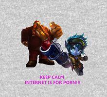 League Of Legend Gragas and Tristana - The internet is for porn Unisex T-Shirt