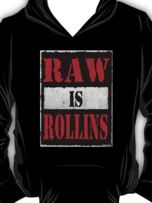 Raw is Rollins T-Shirt