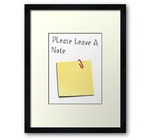 Please Leave A Note Framed Print