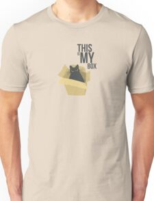 """The Box - """"This is my box."""" Unisex T-Shirt"""