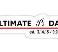 Ultimate Pi Day Est. 3.14.15 Sticker