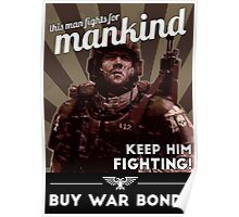 He fights for Mankind! Poster