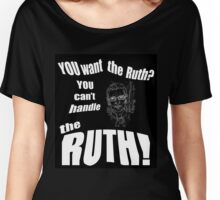 RBG Truth  Women's Relaxed Fit T-Shirt