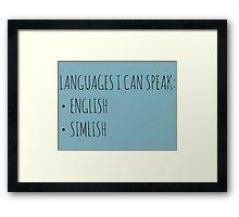 Languages I Can Speak Framed Print