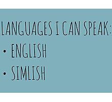 Languages I Can Speak Photographic Print