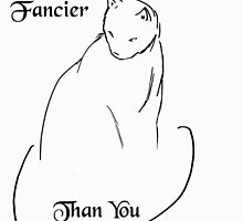 Fancier Than You Cat Design by CiipherZer0