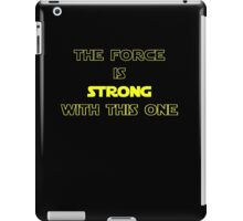 Star Wars - The Force Is Strong With This One - T-shirt iPad Case/Skin
